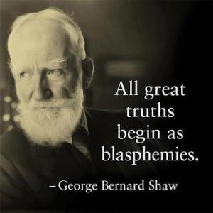 George Bernard Shaw quote on blasphemy