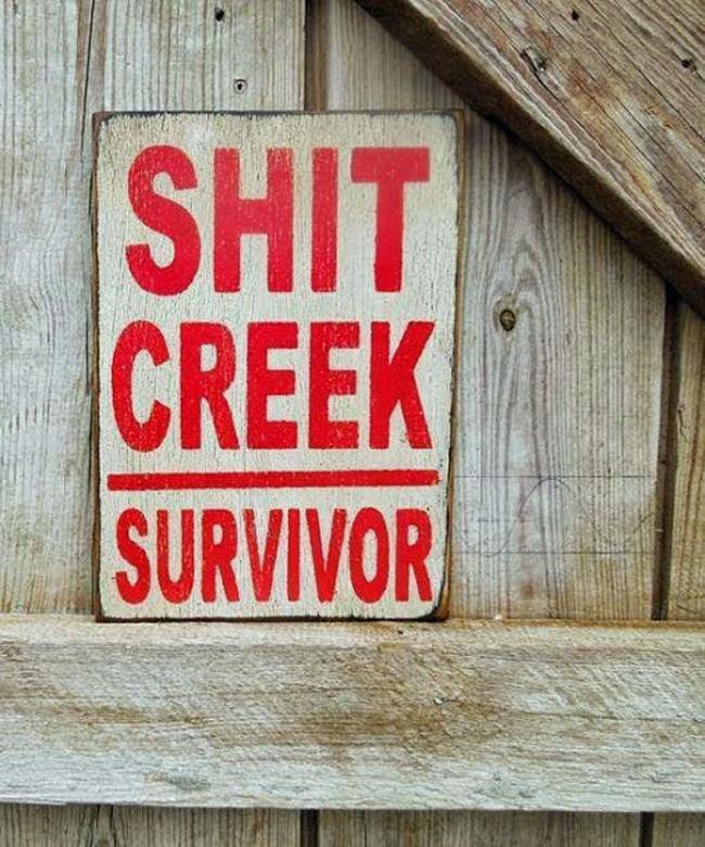 Shit Creek Survivor sign