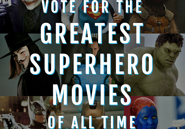 Greatest Superhero Movie of all Time graphic
