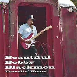 Travelin' Home CD by Beautiful Bobby Blackmon