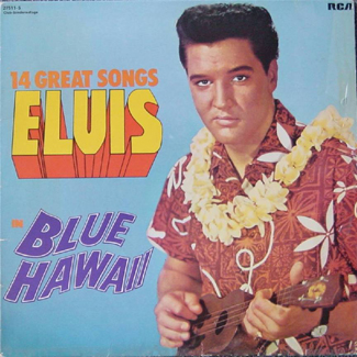 Elvis Presley Blue Hawaii Soundtrack album 1961