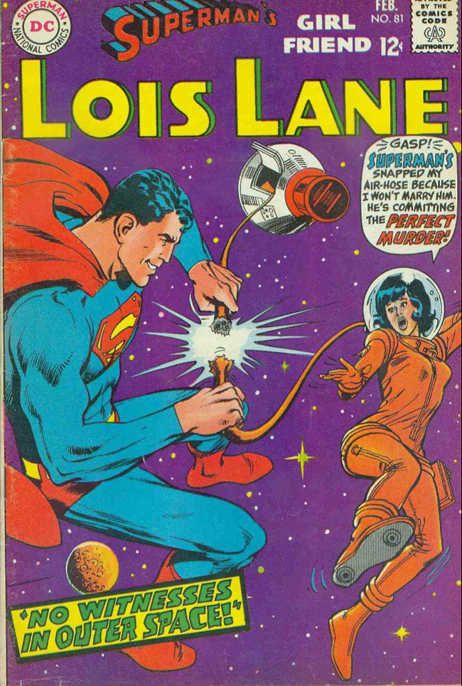Superman's Girl Friend Lois Lane #81 cover