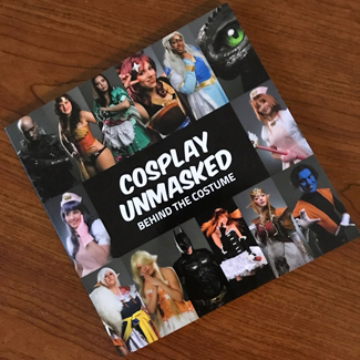 Cosplay Unmasked book