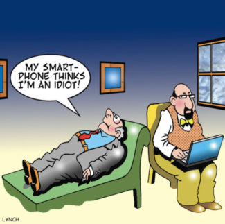 """Man on psychiatrist's couch saying """"My smart phone thinks I'm an idiot"""""""